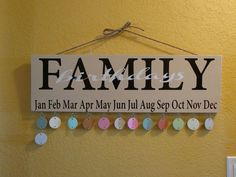 Family Birthdays sign