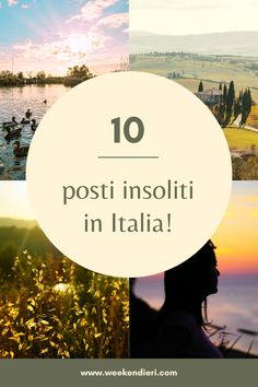 Cosa vedere in Italia? Non è facile rispondere perché l'Italia è un luogo pieno di meraviglie. In questo articolo ho selezionato 10 luoghi da visitare imperdibili per un viaggio in Italia.  #postiinsoliti #cosavedereinitalia #luoghidavisitare #viaggioinItalia #Italia @iweekendieri