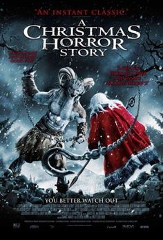 Today's review: A Christmas Horror Story (2015)  Rating: Unrated - Horror Directed By: Grant Harvey, Steven Hoban, Brett Sullivan Written By: James Kee, Sarah Larsen, Doug Taylor, Pascal Trottier In Theaters: October 2, 2015 Runtime: 1 hr. 39 min.