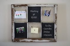 Window use  metal & use it like a chalk board calld chaulk board painy 4 metal. on old windowCenter
