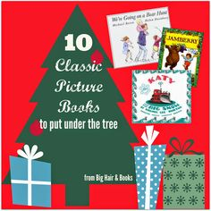 10 Classic Picture Books to put under the tree #christmas #gift