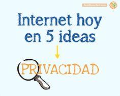 ¿Existe la privacidad en Internet? 5 Ideas y Tendencias #Prezi