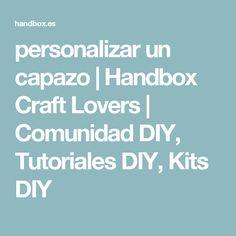 personalizar un capazo | Handbox Craft Lovers | Comunidad DIY, Tutoriales DIY, Kits DIY