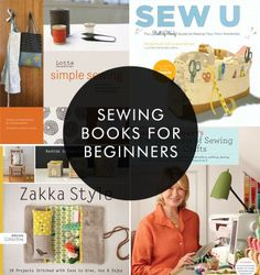 My Favorite Sewing Books for Beginners