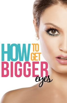 BEAUTY TIPS: How to Get Bigger Eyes with this cool little trick.