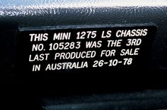Dash of the 3rd last 1275 LS produced in Australia. According to the Ausmini discussion where I found this, the last 10 had these on the dash..