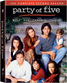 party of five | Party of Five DVD news: 2nd Season Party Time With Front & Rear Box ...