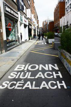 The World's Best Photos by OrliPix Gaelic Words, Irish Language, Street Art, Street View, Irish People, Irish Culture, Irish Dance, World Best Photos, Ireland Travel