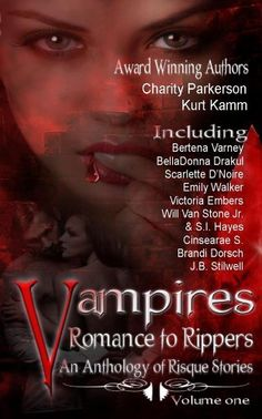 Vampires Romance to Rippers an Anthology of Risque Stories by Scarlette D'Noire, http://www.amazon.com/dp/B00G4BGTFE/ref=cm_sw_r_pi_dp_mYqCsb02KBGMA