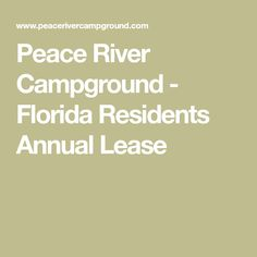 Peace River Campground - Florida Residents Annual Lease Florida Campgrounds, Rv Homes, Florida Camping, Best Sites, Peace, River, Sobriety, Rivers, World