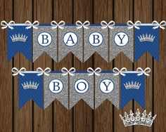 Prince Baby Boy Banner DIY Prince Baby Shower by welcometomystore Fiesta Baby Shower, Baby Shower Parties, Baby Shower Themes, Baby Boy Shower, Shower Ideas, Baby Boy Banner, Its A Boy Banner, Baby Prince, Royal Prince