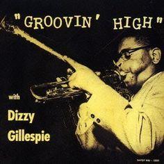 Dizzy Gillespie / Groovin' High / Savoy Records