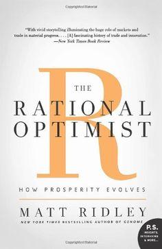 Bestseller books online The Rational Optimist: How Prosperity Evolves (P.S.) Matt Ridley  http://www.ebooknetworking.net/books_detail-0061452068.html