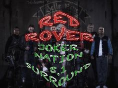 Here's Red Rover Joker Nation in 5.1 Surround!!  Peace and Enjoy!!