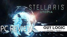 Stellaris: Utopia - Logic Review