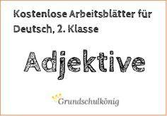 Kostenlose Arbeitsblätter mit Übungen und Aufgaben zu den Adjektiven (Wiewörter) für Deutsch in der 2. Klasse