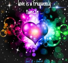 tuning into love ...