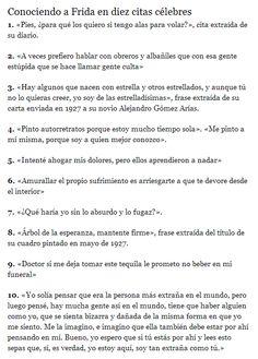 Conociendo a Frida en 10 frases (diario ABC) http://www.abc.es/20120706/cultura-arte/abci-aniversario-nacimiento-frida-kahlo-201207051459.html