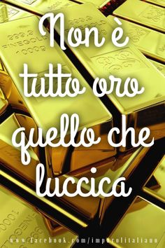 No es oro todo lo que reluce (not everything that glitters is gold)