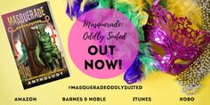 IWSG Anthologies: Masquerade: Oddly Suited is Available Now!