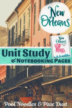New Orleans Unit Study & Notebooking Pages - Pool Noodles & Pixie Dust History Lesson Plans, Free Lesson Plans, Mississippi Facts, Homeschool Curriculum, Homeschooling Resources, School Resources, New Orleans With Kids, Battle Of New Orleans, New Orleans History