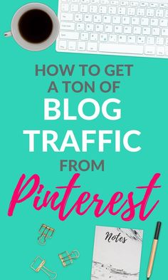 15 of the Best Tips to Skyrocket your Pinterest Traffic. These tips have helped grow Pinterest into my largest referral for blog traffic! #blogging #bloggingtips