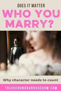 Can You Marry the Wrong Person? Why it Matters Who You Marry - how to choose who to marry, choosing a husband Biblical Marriage, Good Marriage, Happy Marriage, Marriage Advice, Christian Relationships, Christian Marriage, Marrying The Wrong Person, Love You Husband, Healthy Marriage