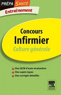 Gassier, J. , Simonot, M. : Concours infirmier. Culture générale. Section documentaires, Cote : 376 GAS.