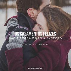 """""""O mais nobre anseio do coração humano é um casamento que perdure após a morte."""" - Presidente Nelson Acesse: http://mormonsud.net"""