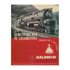 """Baldwin Locomotive Works Steam Turbine Locomotive Wood Canvases -11""""X14""""- $89.95-  Baldwin Serves The Nation Which The Railroads Helped To Build. Print your favorite photo memories and art on a unique WoodSnap print! Each print is produced with eco-friendly ink on high quality birch plywood. The beautiful wood grains shine through with the omission of white ink during the printing process creating a statement piece perfect for any space."""