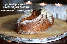 Pšeničný chléb s mateřským těstem, lučinou a rozmarýnem