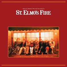 St. Elmo's Fire: Original Motion Picture Soundtrack - Various Artists on Limited Edition 180g LP from Friday Music