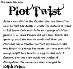fandom plot twist - The Hunger Games and Divergent crossover - Prim faked her death and changed her name to Edith Prior The Hunger Games, Divergent Hunger Games, Hunger Games Fandom, Hunger Games Catching Fire, Divergent Series, Hunger Games Trilogy, Divergent Poster, Divergent Fan Art, Divergent Plot Twist
