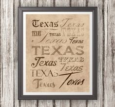 Texas wall art/print in various fonts with various colors available. ($9.99)
