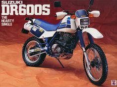 Suzuki DR 600S Dirtbikes, Bike Trails, Scrambler, Cars And Motorcycles, Yamaha, Retro Vintage, Classic, Vehicles, Advertising
