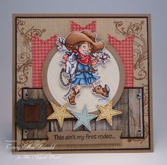 This aint my first rodeo by TracyMac - Cards and Paper Crafts at Splitcoaststampers