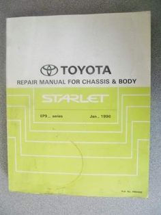 Toyota starlet collision damage workshop manual 1989 brm026e toyota starlet chassis body repair manual 1996 rm486e fandeluxe Images