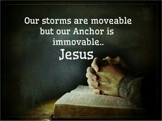 Our Anchor is immovable!! Amen!