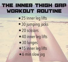 Inner thigh gap workout--I care nothing about the inner thigh gap, but what girl doesn't love a workout for some slimmer thighs?