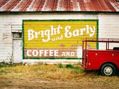 Over the last two years I have driven to over 220 different towns in Texas. These are painted signs I have found along the way. Texas, Barn Art, Coffee Signs, Coffee Coffee, Coffee Break, Coffee Shop, Old Signs, Mellow Yellow, Painted Signs