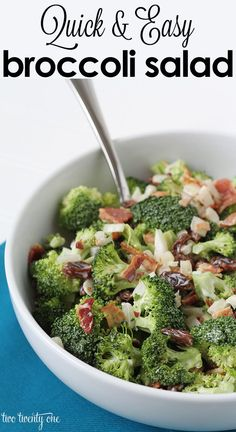 Quick and easy broccoli salad!