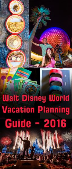 Updated Walt Disney World Planning Guide for 2016 Vacations!