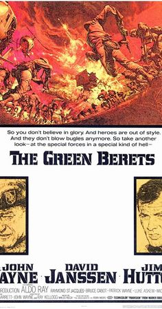 Directed by Ray Kellogg, John Wayne, Mervyn LeRoy.  With John Wayne, David Janssen, Jim Hutton, Aldo Ray. Col. Mike Kirby picks two teams of crack Green Berets for a mission in South Vietnam. First off is to build and control a camp that is trying to be taken by the enemy the second mission is to kidnap a North Vietnamese General.
