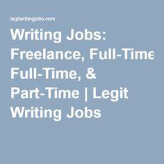 Writing Jobs: Freelance, Full-Time, & Part-Time | Legit Writing Jobs