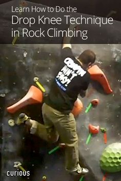 Drop Knee Technique in Rock Climbing