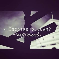 Incotro o luam? Impreuna. Beautiful Love Quotes, Just You And Me, Let Me Down, Unconditional Love, Couple Goals, Love Story, Don't Forget, Inspirational Quotes, Wisdom