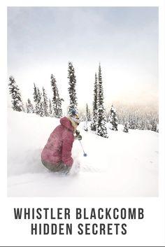 Discover hidden secrets of Whistler Blackcomb in Canada