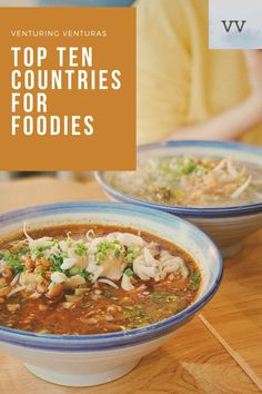 Top 10 Countries for Foodies - Venturing Venturas Food L, Love Food, Best Street Food, Best Places To Eat, Restaurant Recipes, Foodie Travel, New Recipes, Countries, Favorite Things