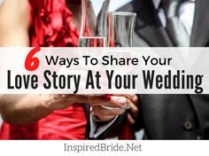 I am sure people are dying to know all the details of your love story! Here are some ways to share your love story at your wedding.