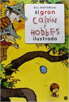 """""""El gran Calvin y Hobbes ilustrado"""" Bill Watterson"""